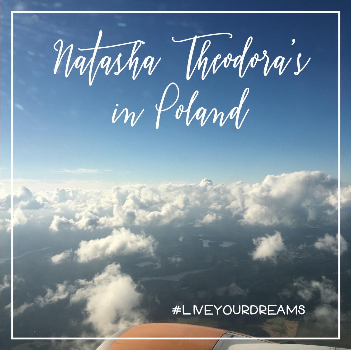 Natasha Theodora's in Poland