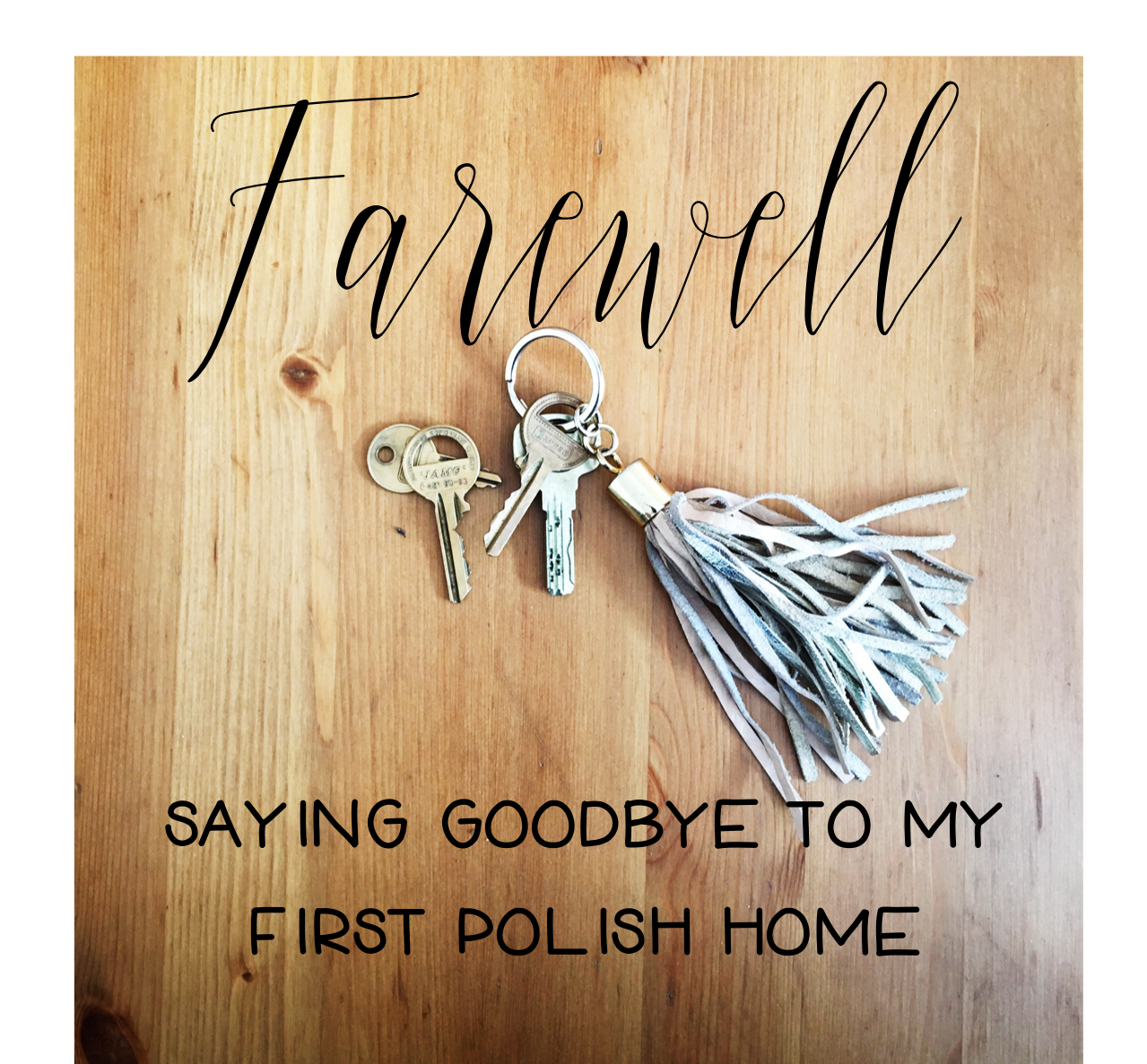 Farewell Skawinska, My First Polish Home